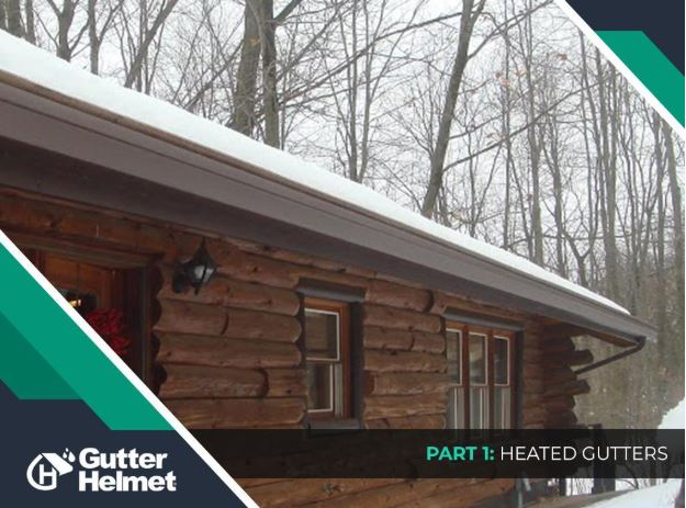 Gutter Solutions for Every Home – Part 1: Heated Gutters